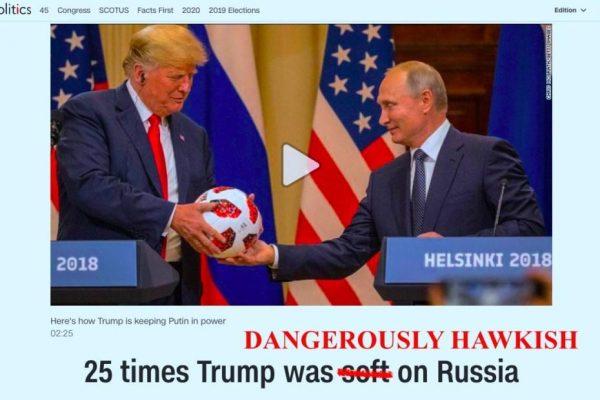 25 Times Trump Has Been Dangerously Hawkish On Russia